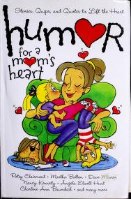 Cover of: Humor for a Mom's Heart |
