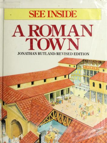 Cover of: See inside a Roman town | Jonathan Rutland